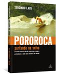 Pororoca – Surfando na Selva, Ediouro Publicações