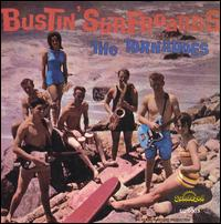 Bustin' Surfboards - The Tornadoes - Aertaun Records, 1962.