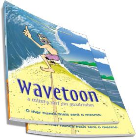 Wavetoon - a cultura surf em quadrinhos